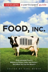 Food Inc. A Participant (Media) Guide